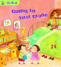 Going to First Grade[有聲書]