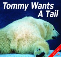 Tommy Wants A Tail